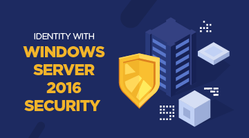 Identity with Windows Server 2016 Security Eğitimi