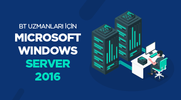 BT Uzmanları için Microsoft Windows Server 2016